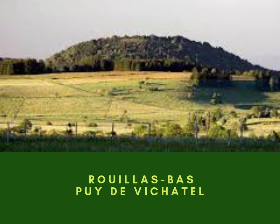 Rouillas-bas / Puy de Vichatel